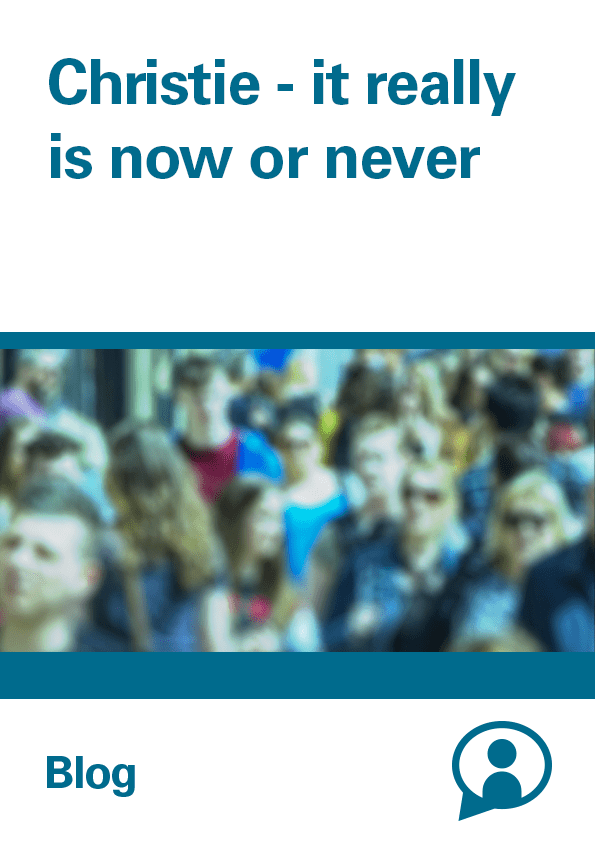 Report cover: Blog: Christie - it really is now or never